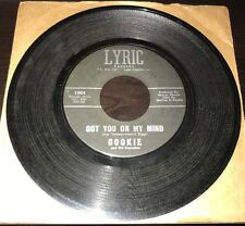 Cookie and His Cupcakes: Got You On My Mind / I've Been So Lonely 45 LYRIC 1004
