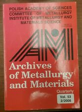The Archives of Metallurgy and Materials, by the Polish Academy of Sciences