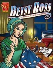 Betsy Ross y la bandera de los Estados Unidos (Historia Grafica/Graphic History
