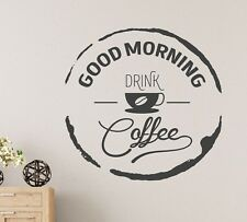 Good morning drink Coffee Wall Sticker Vinyl Decal Art Cafe Decor Mural Graphic
