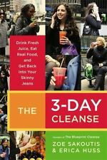 The 3-Day Cleanse: Your BluePrint for Fresh Juice, Real Food, and a Total Body R