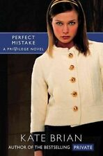 Very Good, Perfect Mistake (Privilege (Simon Pulse)), Brian, Kate, Book