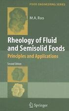 Rheology Of Fluid And Semisolid Foods: Principles And Applications (food Engi...