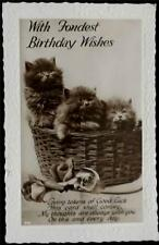 OLD BIRTHDAY POSTCARD -  WITH FONDEST BIRTHDAY WISHES - CATS IN A BASKET