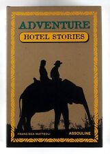 ADVENTURE GUIDE HOTEL STORIES Francisca Matteoli (2005) Hardback - 1st Ed - MINT