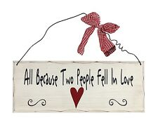 "Wooden Wall Plaque All Because Two People Fell in Love. Wedding Gift 10""x 4"" NWT"