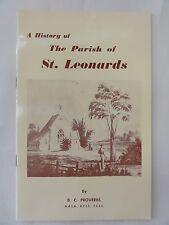 A HISTORY OF THE PARISH OF ST. LEONARDS B C PROVERBS SIGNED 1969 TASMANIA