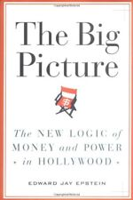 The Big Picture: The New Logic of Money and Power
