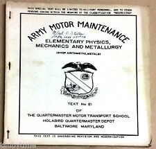 ARMY MOTOR MAINTENANCE ELEMENTARY PHYSICS, MECHANICS AND METALLURGY NO. 21