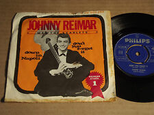 """Johnny Reimar-down in Napoli/Don 't You Forget it 7"""" (14)"""