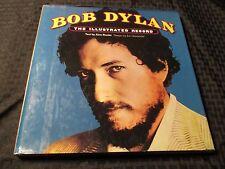 1978 BOB DYLAN The Illustrated Record 1st Ed. HC/DJ FVF/FN- 120 pgs Harmony