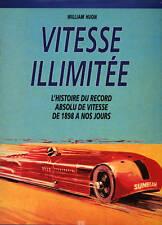 W. HUON, VITESSE ILLIMITÉE - HISTOIRE DU RECORD ABSOLU DE VITESSE