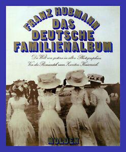 DEUTSCHES FAMILIENALBUM --  FRANZ HUBMANN  ©1972