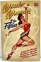 WONDER WOMAN IN THE FIFTIES 2021 DC Comics GRAPHIC NOVEL Golden Age Reprints NEW