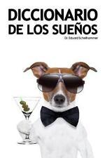Diccionario de Los Sueños : Interpretacion, Simbolos and Significados by...