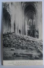 Postcard. La Guerre 1914-18. Carte Postale. Inside of the Cathedral after the bo