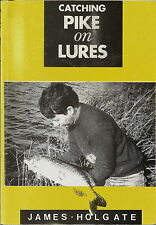 CATCHING PIKE ON LURES FISHING BOOK BY JAMES HOLGATE  1991 1ST EDITION