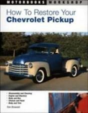 How to Restore Your Chevrolet Pickup Book (Motorbooks - Brownell) Updated - NEW!