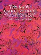 Caprice Viennois and Other Favorite Pieces for Violin and Piano: with-ExLibrary