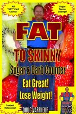 FAT TO SKINNY Sugar and Carb Counter