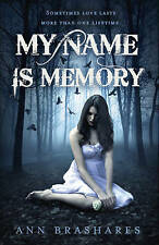My Name is Memory by Ann Brashares (Paperback, 2011) New Book
