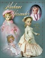Madame Alexander Collector's Dolls Price Guide by Crowsey, Linda Book The Fast