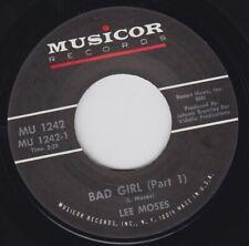 "LEE MOSES Bad Girl Parts 1 & 2 Re.45 7"" Raw 1967 Southern Soul R&B Screamer HEAR"