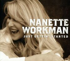 Nanette Workman - Just Gettin Started [New CD] Canada - Import