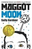 Maggot Moon by Sally Gardner 9781471400445 | Brand New | Free UK Shipping