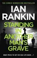 Standing in Another Man's Grave, Rankin, Ian, New,