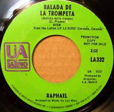 RAPHAEL Balada De La Trompeta / Aleluya Del Silencio UA Latin Promo VG++ c3175
