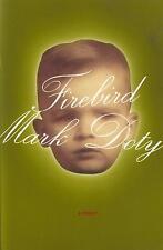 Firebird : A Memoir by Mark Doty (1999, PB, NEW)