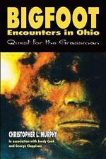 Bigfoot Encounters in Ohio: quest for the grassman