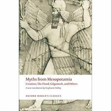 Myths from Mesopotamia: Creation, the Flood, Gilgamesh, - Paperback NEW Dalley,