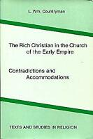 Rich Christian in the Church of the Early Empire : Contradictions and Accommodat