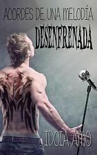 Acordes de una Melodia Desenfrenada by Idoia Amo (2015, Paperback)