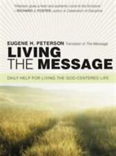 Living the Message: Daily Help for Living the God-Centered Life (Paperback or So