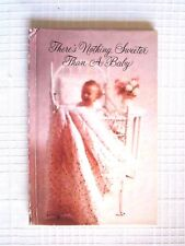 'There'S Nothing Sweeter Than A Baby' Book Of Poems By Jean Kyler Mcmanus - 1971