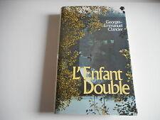 L'ENFANT DOUBLE - GEORGES-EMMANUEL CLANCIER