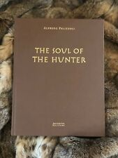 """""""THE SOUL OF THE HUNTER,"""" AUTHORED BY ALFREDO PELIZZOLI"""