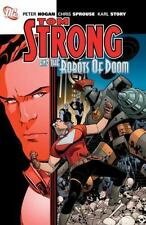 Tom Strong and the Robots of Doom, Peter Hogan