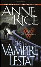 The Vampire Lestat (Vampire Chronicles, Book II) by Anne Rice