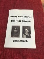 Arriving Where I Started 9781786101693 by Maggie Smith, Paperback, BRAND NEW