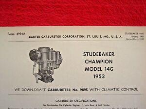 "1953 STUDEBAKER CHAMPION 14G CARTER ""WE"" CARBURETOR SPEC INFO SHEET"