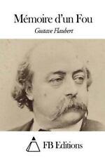 Mémoire d'un Fou by Gustave Flaubert (2015, Paperback)