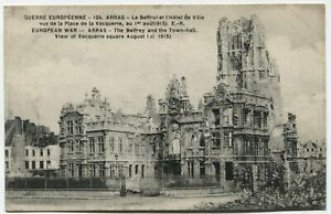 WWI POSTCARD: RUINED BUILDING IN ARRAS, FRANCE, AUG, 1st 1915