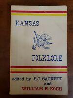 Kansas Folklore Book Sackett & William E Koch Signed 1961 1st Edition History