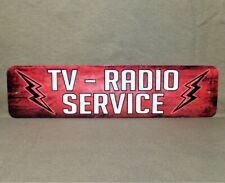 Metal Sign TV RADIO SERVICE repairman shop television electronics technician uhf