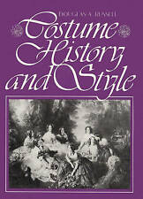 USED (GD) Costume History and Style by Douglas A. Russell