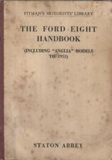 FORD 8 EIGHT MODEL Y ANGLIA E04A & E494A SALOON 1932-1953 OWNERS REPAIR HANDBOOK